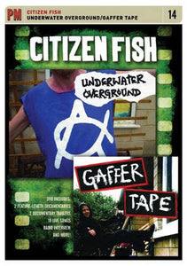 Citizen Fish: Underwater Overground / Gaffer DVD - DeadRockers