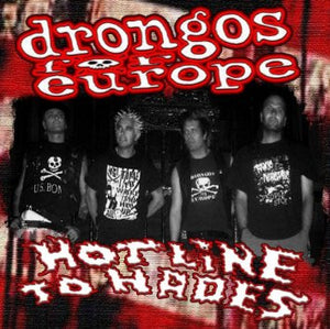 Drongos for Europe - Hotline to Hades CD - DeadRockers
