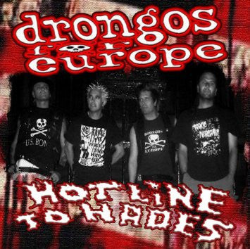 Drongos for Europe - Hotline to Hades CD