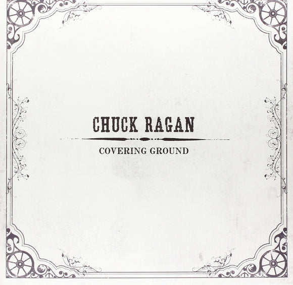 Chuck Ragan - Covering Ground LP - White Vinyl - DeadRockers
