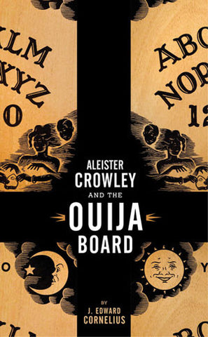 Aleister Crowley and the Ouija Board - DeadRockers