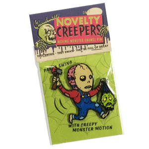 Novelty Creeper Billy's Got a New Hobby Pin