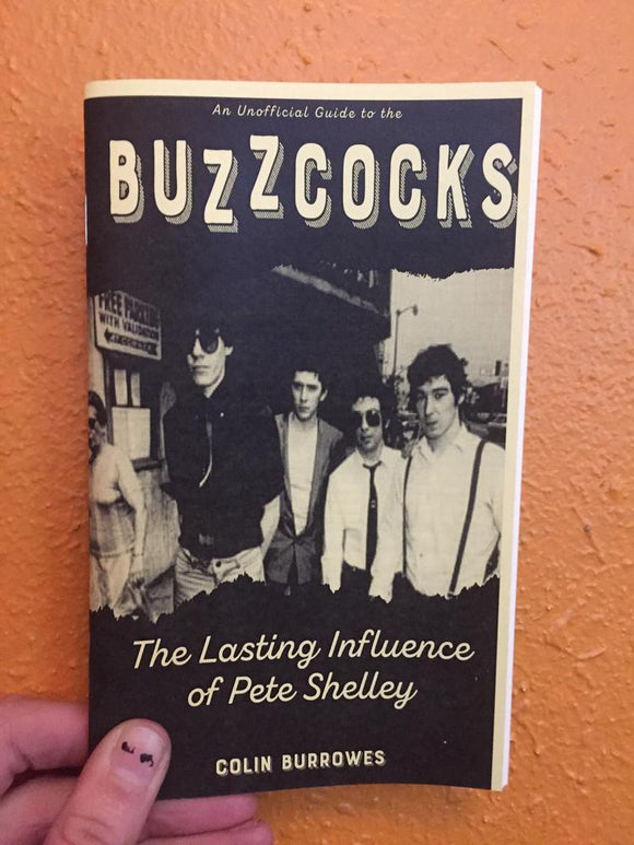 Buzzcocks: The Lasting Influence of Pete Shelley