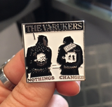 The Varukers Enamel Pin