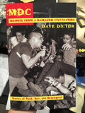 MDC: Memoir From a Damaged Civilization - Stories of Punk, Fear, and Redemption