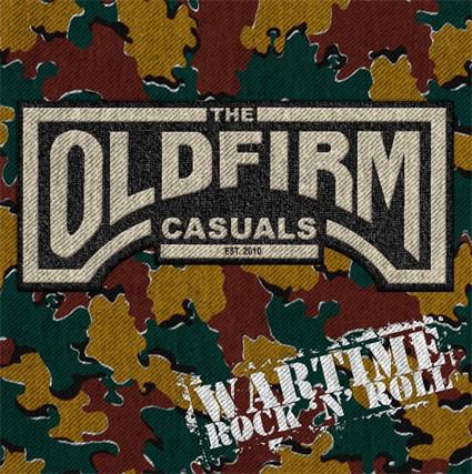 Old Firm Casuals, The - Wartime Rock 'n' Roll LP