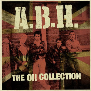 A.B.H. ‎- The Oi! Collection LP