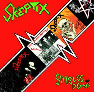 The Skeptix - Singles & Demos LP