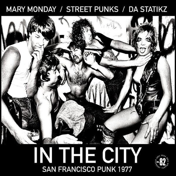 Mary Monday / Street Punks / Da Statikz - Split LP