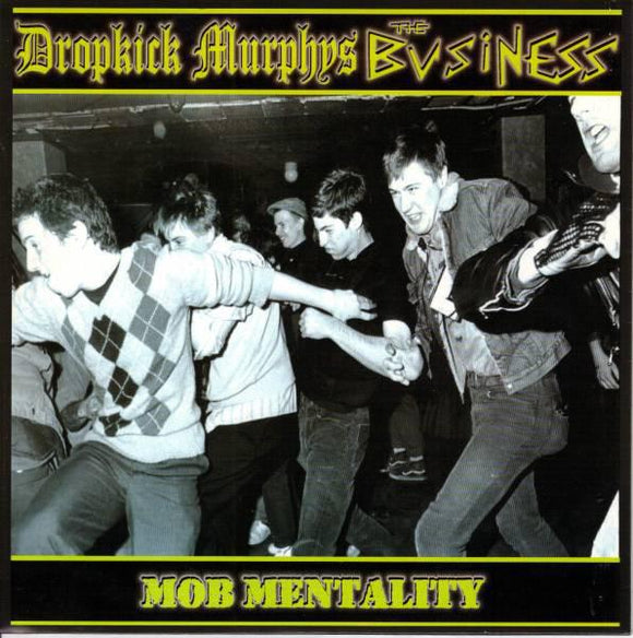 Dropkick Murphys / The Business - Split  7
