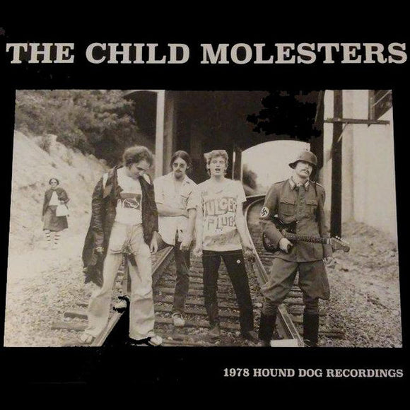 The Child Molesters ‎– 1978 Hound Dog Recordings LP