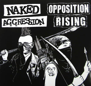 Naked Aggression / Opposition Rising Split 7""