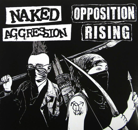 Naked Aggression / Opposition Rising Split 7