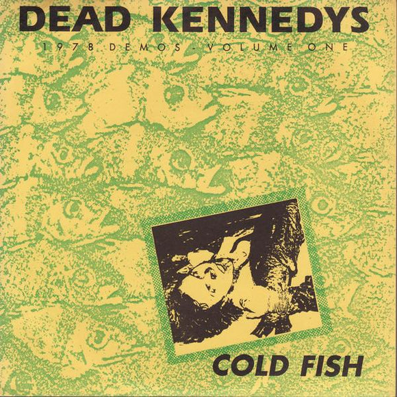 Dead Kennedys - Cold Fish 7