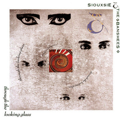 Siouxsie And The Banshees - Through The Looking Glass LP