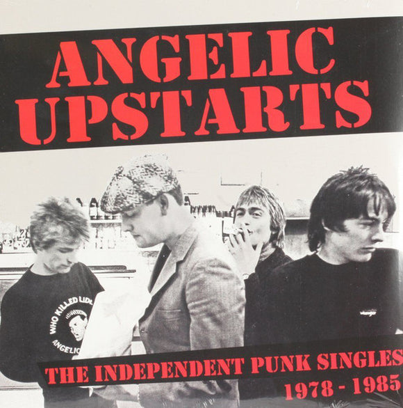 Angelic Upstarts ‎- The Independent Punk Singles Collection 2XLP