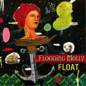 Flogging Molly - Float 7""
