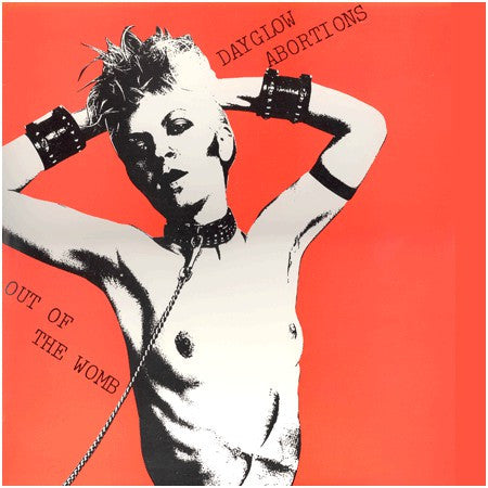 Dayglo Abortions - Out of the Womb LP - DeadRockers