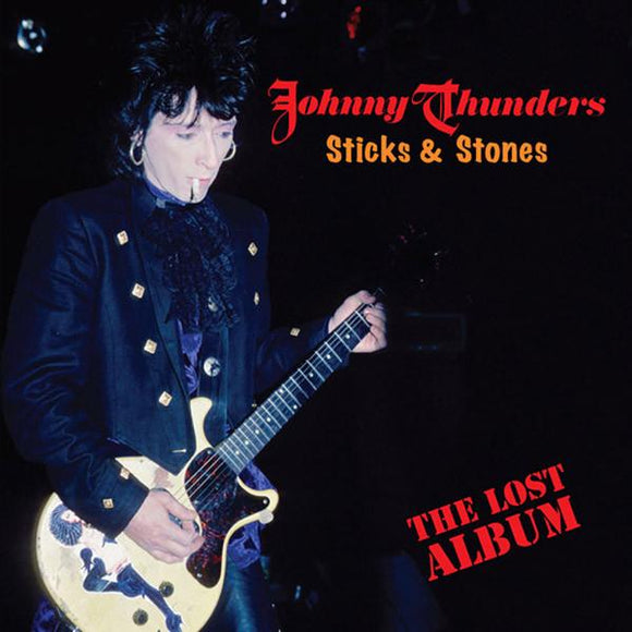 Johnny Thunders ‎- Sticks & Stones: The Lost Album 2XLP