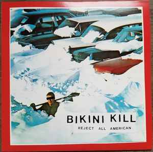 Bikini Kill ‎- Reject All American LP