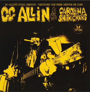 GG Allin & The Carolina Shitkickers ‎- Layin' Up With Linda 7""