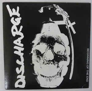 Discharge - Beginning of the End 7""