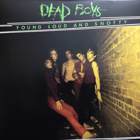 Dead Boys ‎- Young Loud & Snotty LP