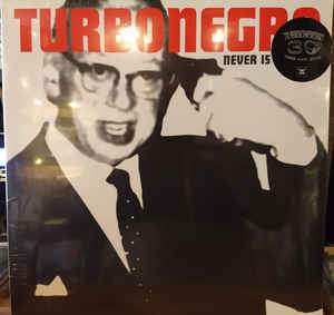Turbonegro ‎- Never Is Forever LP