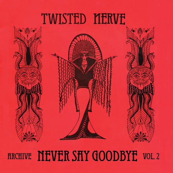 Twisted Nerve ‎- Never Say Goodbye (Archive Vol 2) LP