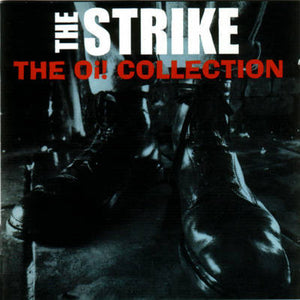 The Strike - Oi! Collection LP