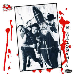 The Blood - Megalomania 7
