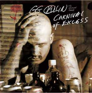 GG Allin And The Criminal Quartet - Carnival Of Excess LP