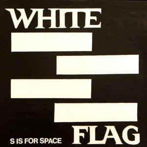 White Flag - S Is For Space 2XLP