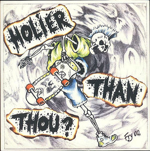 "Holier Than Thou 7"" - DeadRockers"