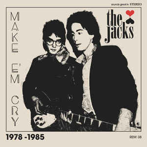 Jacks - Make 'Em Cry LP
