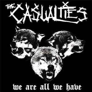 The Casualties - We Are All We Have LP