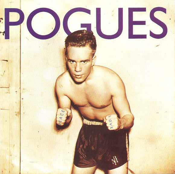 Pogues - Peace and Love LP - DeadRockers