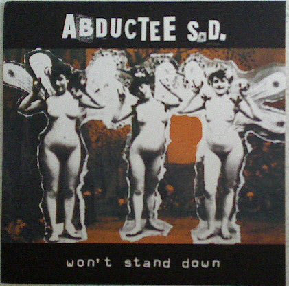 Abductee S.D. ‎- Won't Stand Down LP