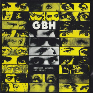 GBH - Midnight Madness and Beyond……. LP