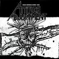 Attitude Adjustment ‎- Dead Serious Demo 1985 LP