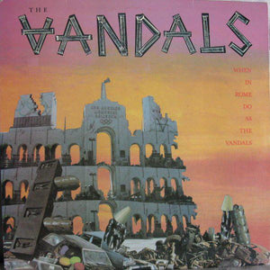 Vandals - When In Rome Do As The Vandals LP