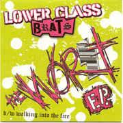 Lower Class Brats - The Worst 7