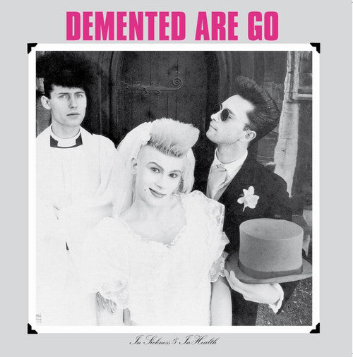 Demented Are Go - In Sickness & In Health LP - DeadRockers
