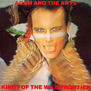 Adam And the Ants - Kings of the Wild Frontier LP FIRST PRESSING