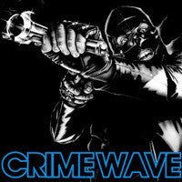 Crime Wave - Savage Reaction LP