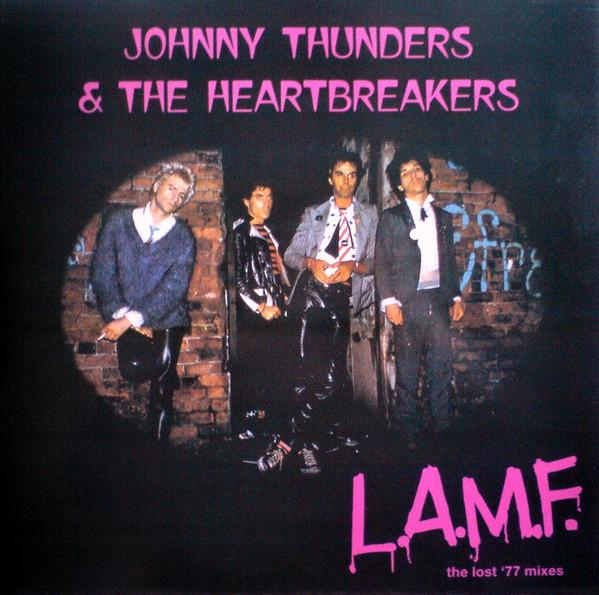 Johnny Thunders & The Heartbreakers - L.A.M.F. (The Lost '77 Mixes) LP