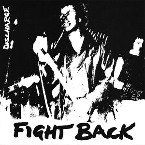 "Discharge - Fight Back 7"" - DeadRockers"