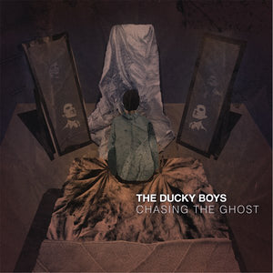 The Ducky Boys - Chasing the Ghost  LP