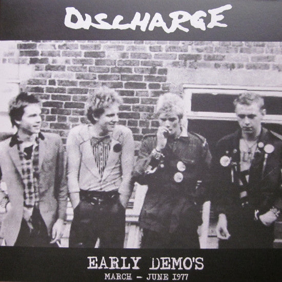 Discharge - Early Demo's March - June 1977