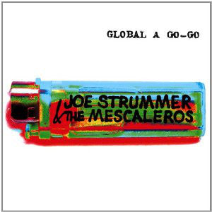 Joe Strummer & The Mescaleros ‎- Global A Go-Go 2XLP